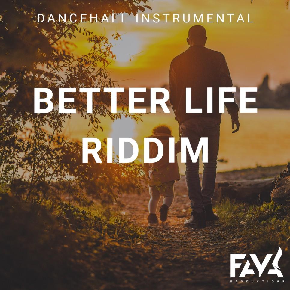 better life riddim cover